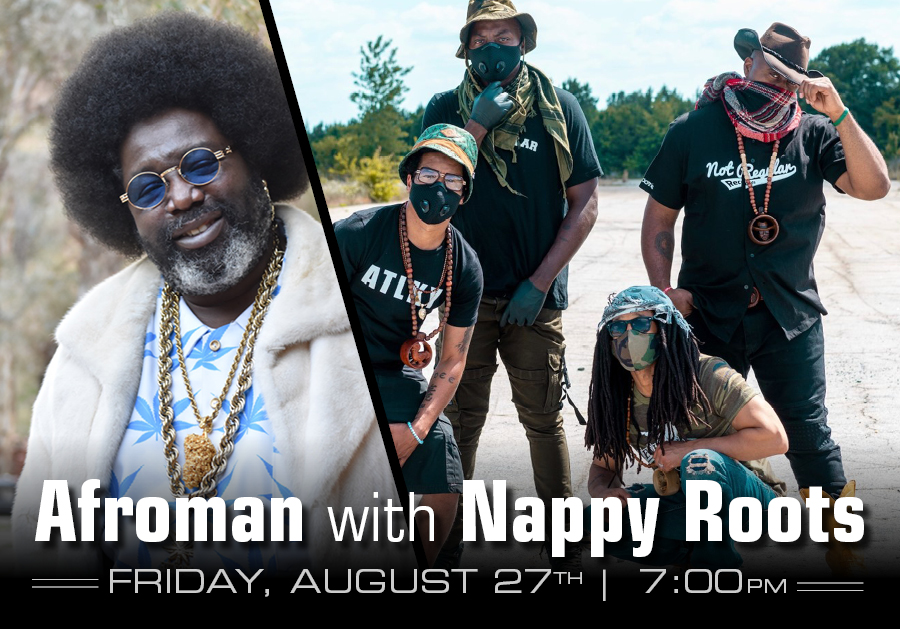 Afroman and Nappy Roots