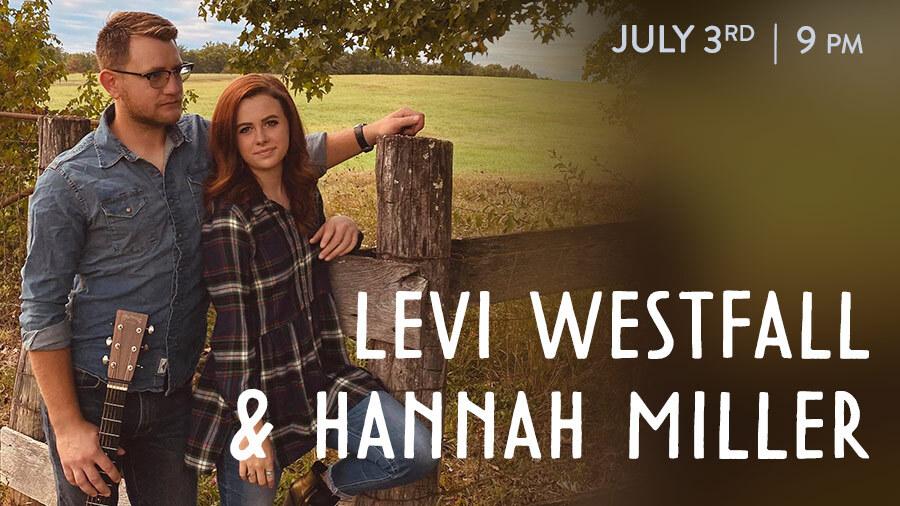 Levi Westfall & Hannah Miller
