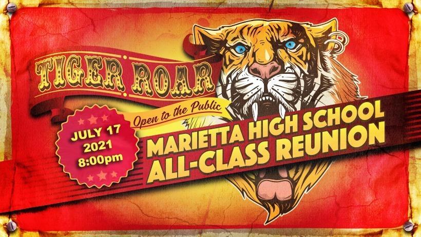 Tiger Roar / Marietta High School All-Class Reunion / Open to the Public